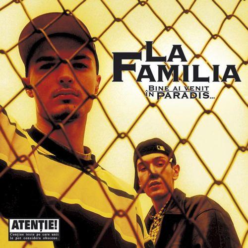 La Familia. Album Bine ai venit in paradis
